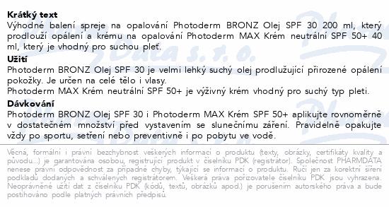 BIODERMA Photo.BRONZ OlejSPF30 200ml+MAX Krém 40ml